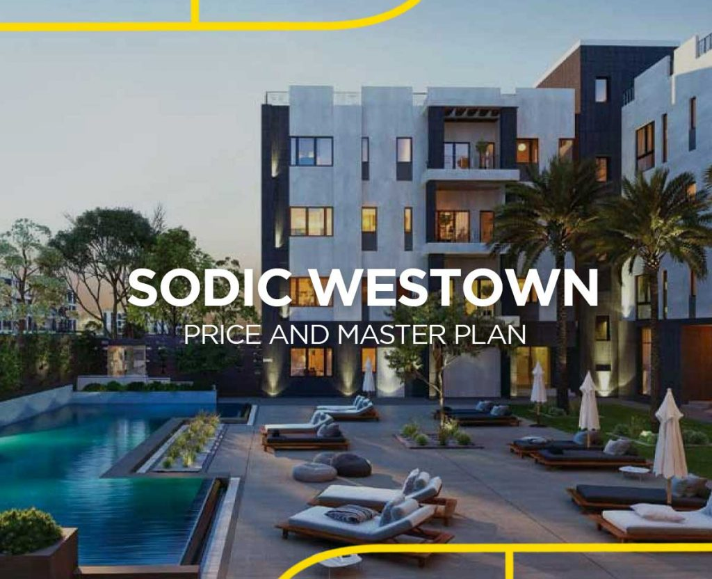 Sodic Westown Prices and Master Plan