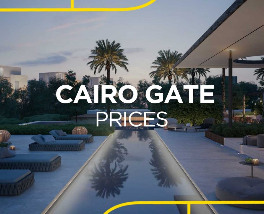 Cairo Gate Prices