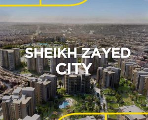 Sheikh Zayed City Egypt, Real Estate Guide